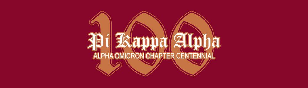 Alpha Omicron Chapter of Pi Kappa Alpha–Centennial Celebration